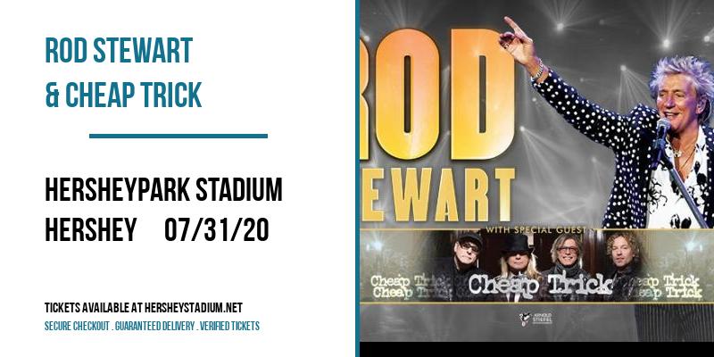 Rod Stewart & Cheap Trick at Hersheypark Stadium