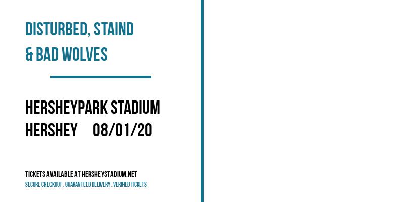Disturbed, Staind & Bad Wolves at Hersheypark Stadium