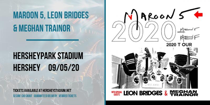 Maroon 5, Leon Bridges & Meghan Trainor at Hersheypark Stadium